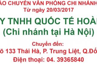 Chi nhánh Hà Nội - Công ty TNHH Quốc Tế Hoàng Nam thông báo chuyển đến văn phòng mới