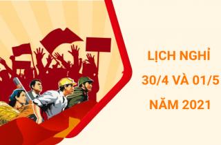 Thông báo Nghỉ lễ Ngày Giải Phóng Miền Nam & Quốc Tế Lao Động năm 2021